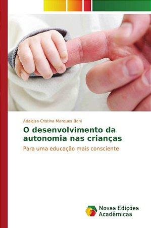 O desenvolvimento da autonomia nas crianças