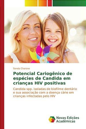 Potencial Cariogênico de espécies de Candida em crianças HIV