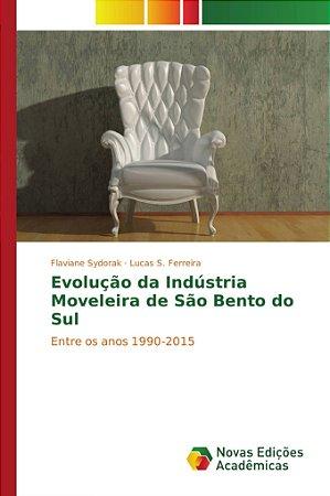 Evolução da Indústria Moveleira de São Bento do Sul