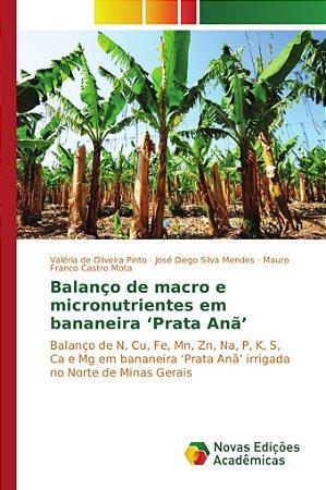 Balanço de macro e micronutrientes em bananeira 'Prata Anã'