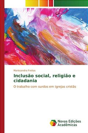 Inclusão social; religião e cidadania