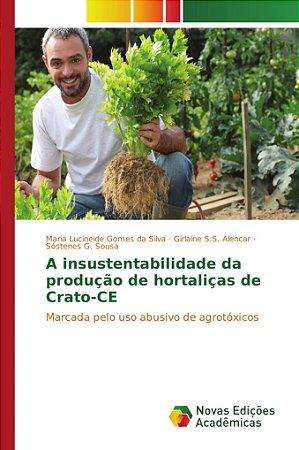 A insustentabilidade da produção de hortaliças de Crato-CE