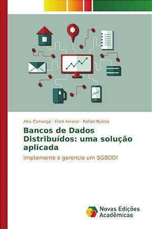 Bancos de Dados Distribuídos: uma solução aplicada