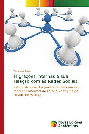 Migrações Internas e sua relação com as Redes Sociais