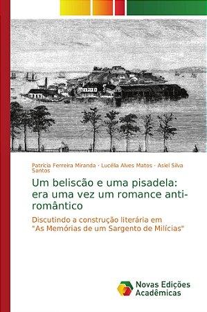 Um beliscão e uma pisadela: era uma vez um romance anti-româ