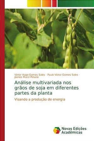 Análise multivariada nos grãos de soja em diferentes partes