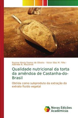 Qualidade nutricional da torta da amêndoa de Castanha-do-Bra