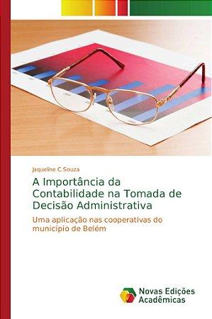 A Importância da Contabilidade na Tomada de Decisão Administ