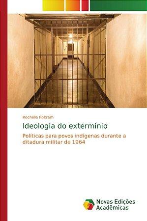 Ideologia do extermínio