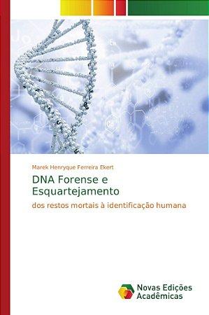 DNA Forense e Esquartejamento
