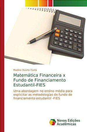 Matemática Financeira x Fundo de Financiamento Estudantil-FI