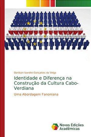Identidade e Diferença na Construção da Cultura Cabo-Verdian
