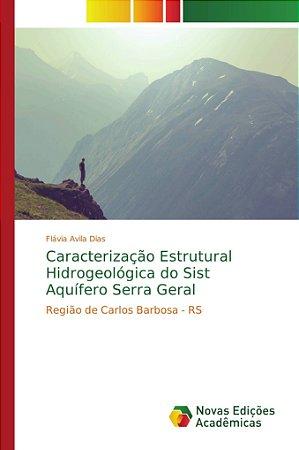 Caracterização Estrutural Hidrogeológica do Sist Aquífero Se