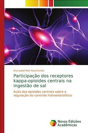 Participação dos receptores kappa-opioides centrais na inges