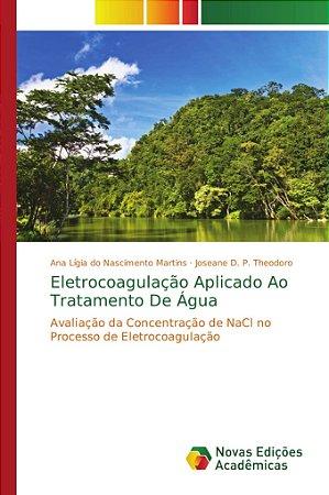 Eletrocoagulação Aplicado Ao Tratamento De Água