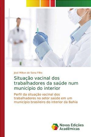 Situação vacinal dos trabalhadores da saúde num município do