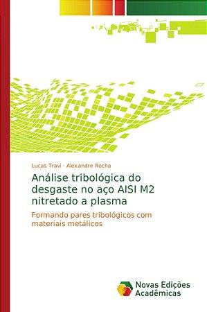 Análise tribológica do desgaste no aço AISI M2 nitretado a p