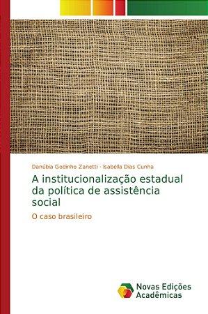 A institucionalização estadual da política de assistência so