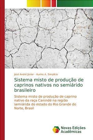 Sistema misto de produção de caprinos nativos no semiárido b