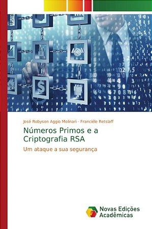 Números Primos e a Criptografia RSA