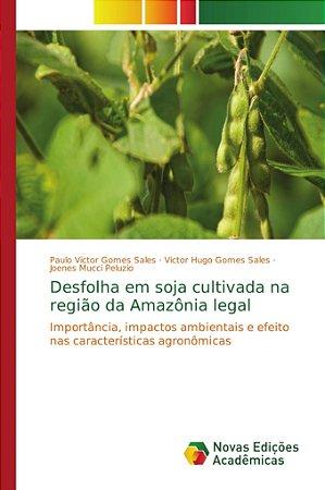 Desfolha em soja cultivada na região da Amazônia legal