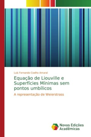 Equação de Liouville e Superfícies Mínimas sem pontos umbíli