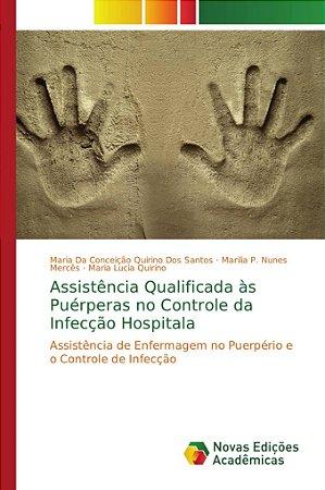 Assistência Qualificada às Puérperas no Controle da Infecção