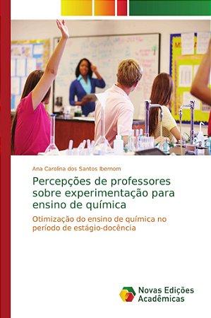 Percepções de professores sobre experimentação para ensino d