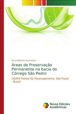 Áreas de Preservação Permanente na bacia do Córrego São Pedr