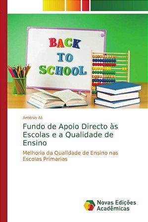 Fundo de Apoio Directo às Escolas e a Qualidade de Ensino