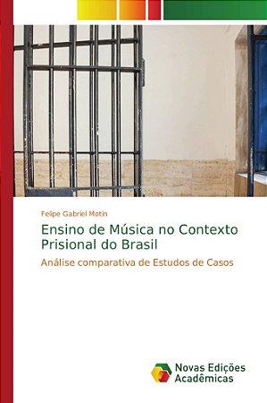 Ensino de Música no Contexto Prisional do Brasil