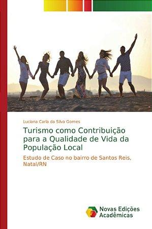 Turismo como Contribuição para a Qualidade de Vida da Popula