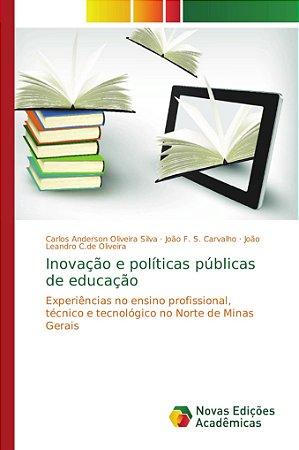 Inovação e políticas públicas de educação