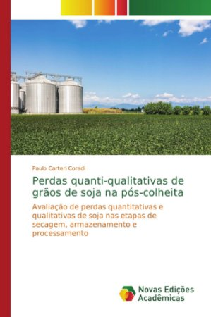 Perdas quanti-qualitativas de grãos de soja na pós-colheita