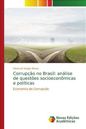 Corrupção no Brasil: análise de questões socioeconômicas e p