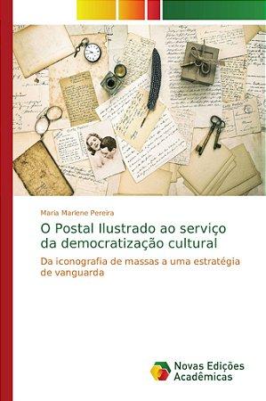 O Postal Ilustrado ao serviço da democratização cultural