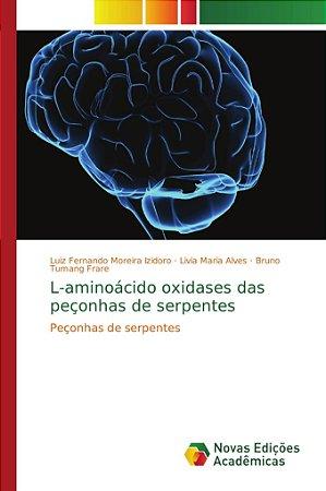 L-aminoácido oxidases das peçonhas de serpentes