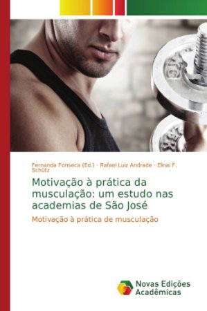 Motivação à prática da musculação: um estudo nas academias d
