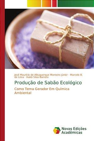 Produção de Sabão Ecológico