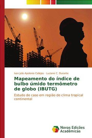 Mapeamento do índice de bulbo úmido termômetro de globo (IBU