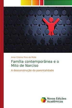 Família contemporânea e o Mito de Narciso