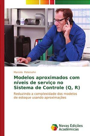 Modelos aproximados com níveis de serviço no Sistema de Cont