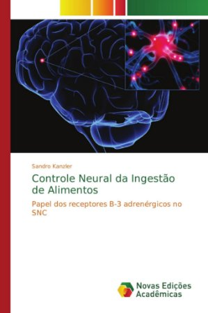 Controle Neural da Ingestão de Alimentos