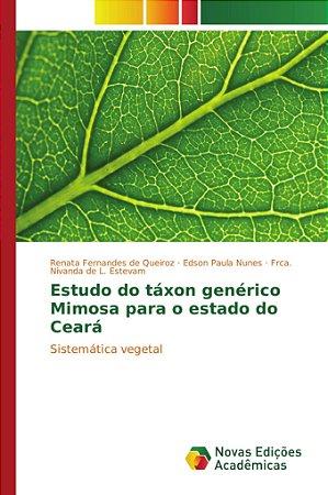 Estudo do táxon genérico Mimosa para o estado do Ceará