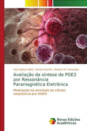 Avaliação da síntese de PGE2 por Ressonância Paramagnética E