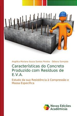 Características do Concreto Produzido com Resíduos de E.V.A.