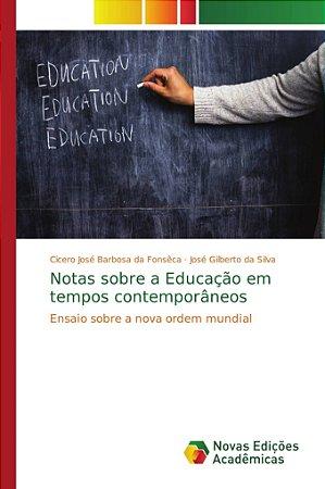 Notas sobre a Educação em tempos contemporâneos