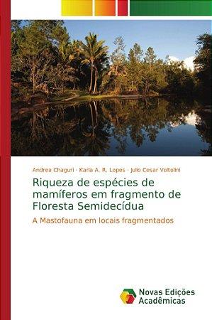 Riqueza de espécies de mamíferos em fragmento de Floresta Se