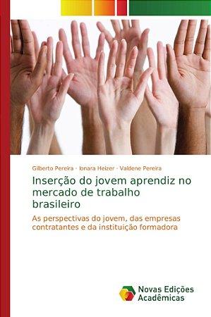 Inserção do jovem aprendiz no mercado de trabalho brasileiro