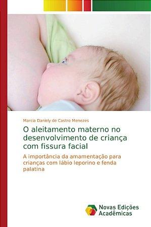 O aleitamento materno no desenvolvimento de criança com fiss
